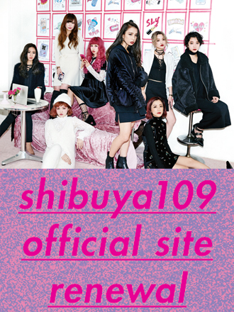 SHIBUYA109の人気ショップ店員37名から皆様への直筆メッセージを是非ご覧ください!